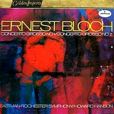 Ernest Bloch - Concerto Grossi